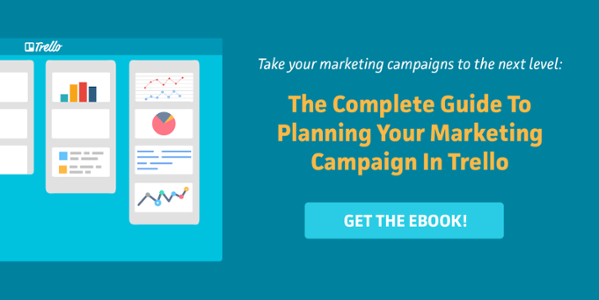 Adding A Calendar To Your Trello Boards Trello Blog Download our ebook  The Complete Guide To Planning Your Marketing Campaign In Trello